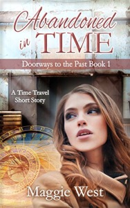 Abandoned in Time (Doorways to the Past Book 1)